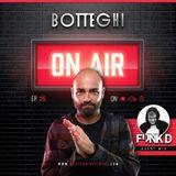 "Botteghi presents ""Botteghi ON AIR"" - Episode 25 + FUNK D Guest Mix"