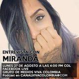Hablamos con Miranda