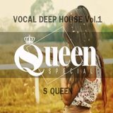 S Queen Vocal Deep House Vol.1