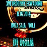 XVI URODZINY KLUBU EKWADOR DUŻA SALA 15.02.2014 vol.1 DJ DRUM