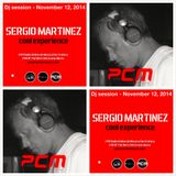 "Sergio Martínez presents ""Cool Experience"" @ PCM Radio - Dj session  - November 12, 2014."