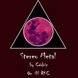 """@_StereoMetal Show #2 ~ Part I: """"Women in rock-metal scene"""" ~ Part II: """"Heavy sound"""""""