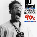 Macsi -  90S In the mix