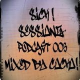 sick ! sessionZ - podcast_003 - mixed by cocko ! . 11/12/13