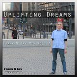 Uplifting Dreams - Frank N Jay Mix Vol. 7