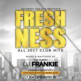 Turnt DJ Frankie - Freshness (All 2017 Club Hits)