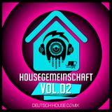HOUSEGEMEINSCHAFT VOL 2 / 2019 - DEUTSCH HOUSE DJ MIX - JASON PARKER LIVE