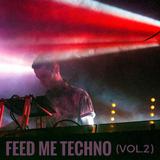 FEED ME TECHNO (VOL.2)