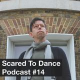 Scared To Dance Podcast #14
