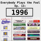 Everybody Plays the Fool, Episode 13: 1996