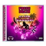 Fresh 2 Death - Club Bangers Mix By Mr Fresh Official