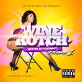 DJ Fourty-Five presents: Wine And Kotch Vol1 hosted by Kalibwoy
