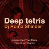 Deep Tetris #33 16-10-14 Dj Roma Shinder