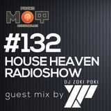 DJZokiPoki - House Heaven Radioshow on radio MOF  #132 (hosted by Dj Zomax)