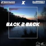 Back 2 Back Part. II [House / Bass / DnB / Urban / Mashups] - @Rhvthmz X @DJ DeeBee