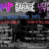 BUMP X Licence 2 Trill Carnival Afterparty @ The Garage Dj Motive