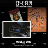 Four in the AM w/ Esk - Show 007 (October 2017)