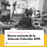 Nueva camiseta de la Selección Colombia 2019.