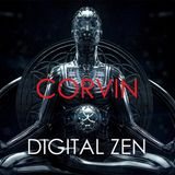Corvin - Digital Zen #008