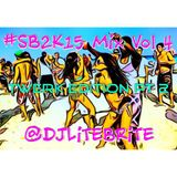 #LiTEBRiTESessions 053 - #SB2k15 Mix Vol 4