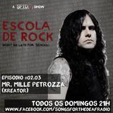 Escola de Rock - Episodio #02.03 - Mille Petrozza