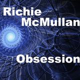 Richie McMullan - Obsession