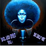 SOUL AND SPIRIT V1  THE EARLY VIBE