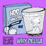 HDD Hangover #5 : Why Delila