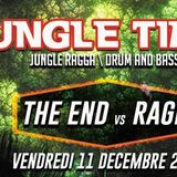 The End Vs Rage - Mix @ Jungle Time - 11.12.2015 - Lille
