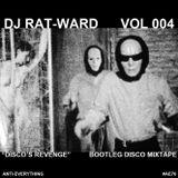 "DJ RAT-WARD VOL 004 ""Disco's Revenge"" Bootleg Disco Mixtape 1982-1984"