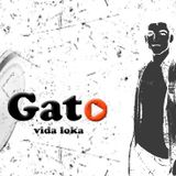 GATO - Vida Loka (Original Mix) 2014