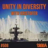 Kristofer - Unity in Diversity 508 @ Radio DEEA (06-10-2018)