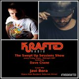 Dave Crane pres. Swept Up Sessions 41 - 4th March 2017 (Javi Bora Guest Mix)