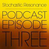 Stochastic Resonance – Podcast Episode Three: Akamoi