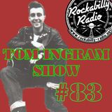 Tom Ingram Show #83