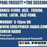 The Session with Paul Fossett 120218  on www.soulpower-radio.com