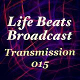 Life Beats Broadcast Transmission 015