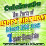#Mast 105 1st Anniversary Celebration With All Team Of Mast 105 Tuesday  Jan 28 2015