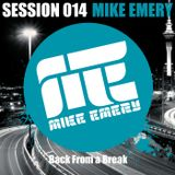 Emery's Sessions #014 Back from a break