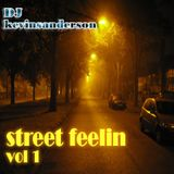 STREET FEELIN vol 1