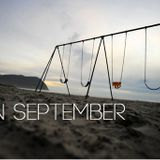 I'm on the swing in September