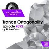 Richie Orton   Trance Ortogonality   Episode #092   Feb 12, 2018
