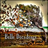Belle Decadence by Mark Kunoff - TRAPEZ - September 2017