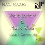 Andre Lemont & Marius White - (NJCC) Keep It Coming Mix Sept 2013 Podcast 009