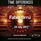Fabio Orru - Time Differences 272 on TM Radio - 23-Jul-2017