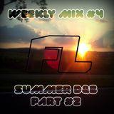Weekly Mix #4 Summer D&B #2