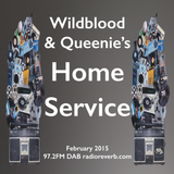 Wildblood + Queenie's Home Service with added Bowie Love Feb 2016