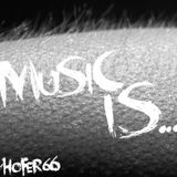 hofer66 - music is... - live at ibiza global radio 191123