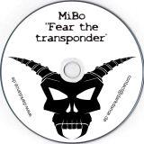 MiBo - Fear The Transponder