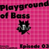 Dubwolfer's Playground of Bass #03